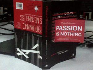 Buku terbaru Rene. Passion saja tak cukup.