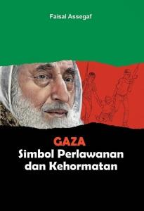 Gaza, buku ketiga Faisal Assegaf. Enak dibaca dan bercerita.